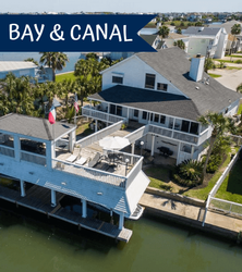 Galveston Bay and Canal Rental Homes